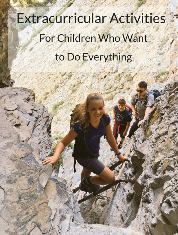 Extracurricular Activities for children who want to do everything