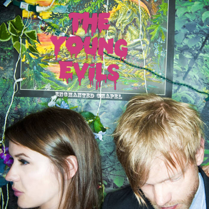 "The Young Evils ""Enchanted Chapel"" P/E/M/Mu"