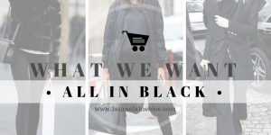 What We Want Wednesday All in Black