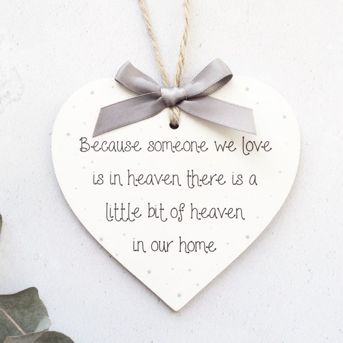 Download Because someone we love is in heaven Heart Plaque