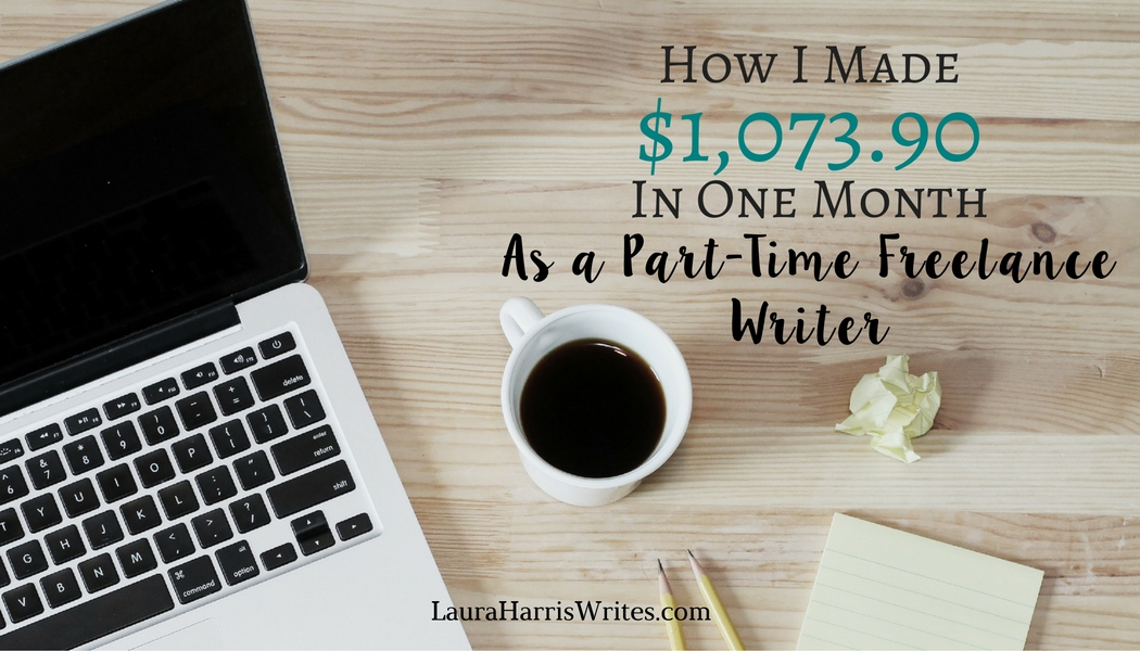 my lance writing income report laura harris view larger image see how i made 1073 90 as a part time lance writer in this monthly income