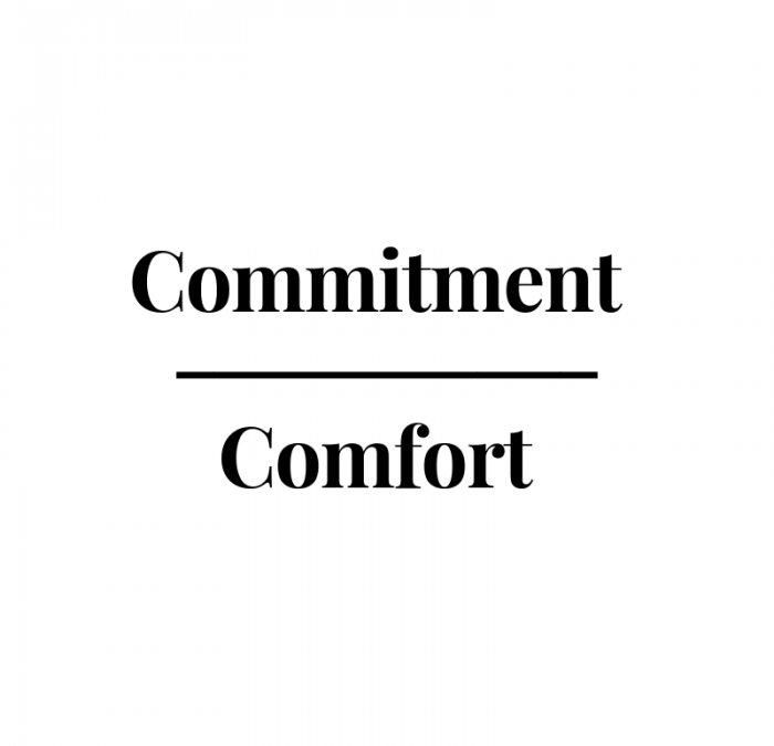 Will we choose commitment over comfort?