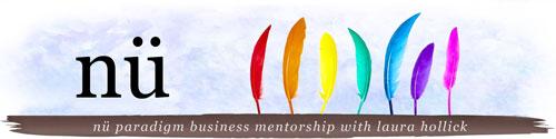 nu Business Mentorship for Creative Spiritual Entrepreneurs