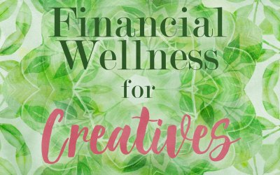 Financial Wellness for Creatives