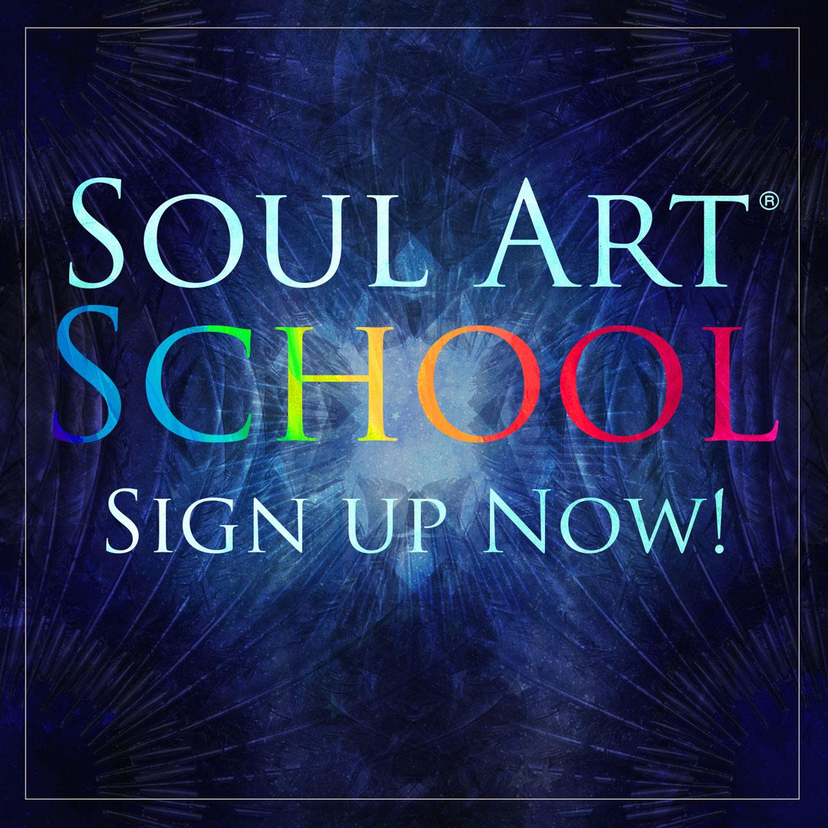 Soul Art School Sign Up Now!
