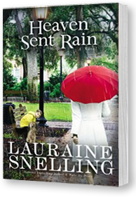Heaven Sent Rain by Lauraine Snelling