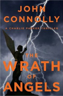 The Wrath of Angels by John Connolly.