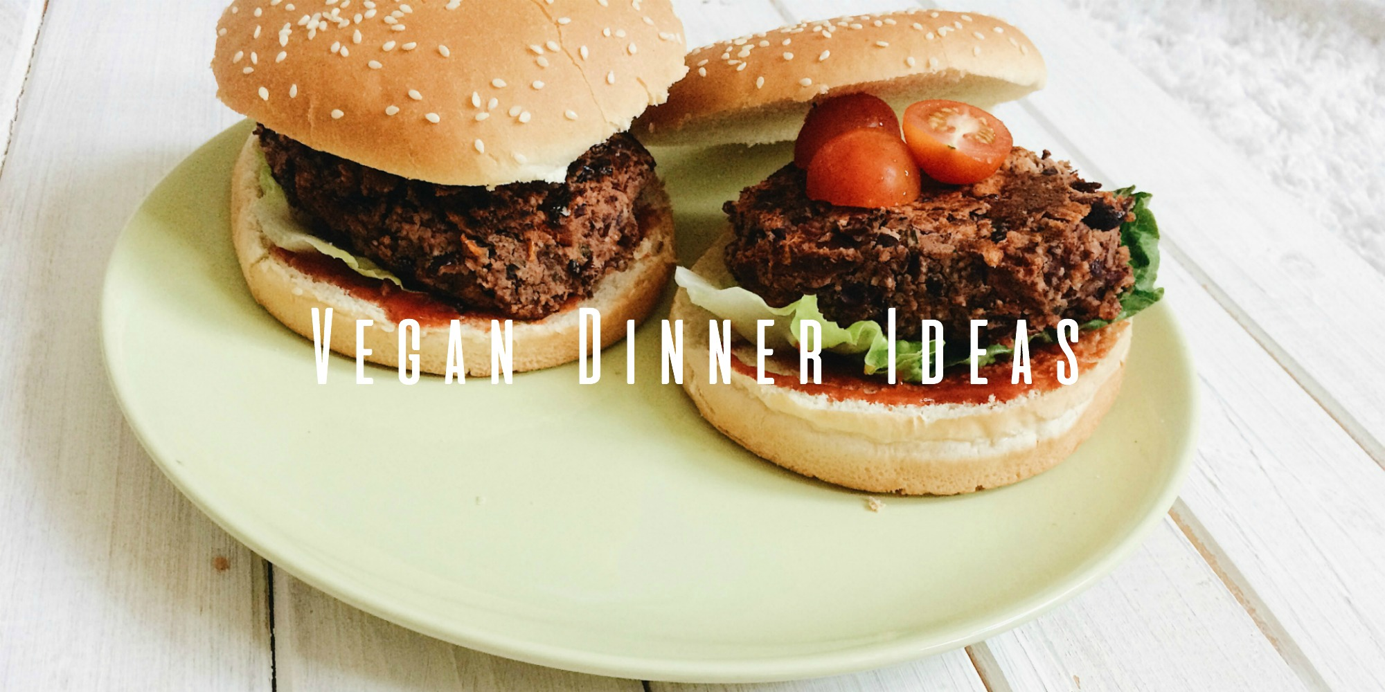 vegan dinner ideas