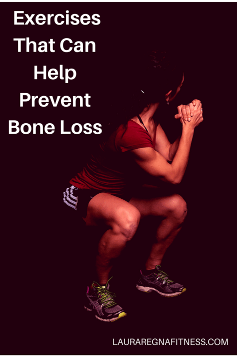 Exercises That Can Help Prevent Bone Loss-Laura Regna Fitness
