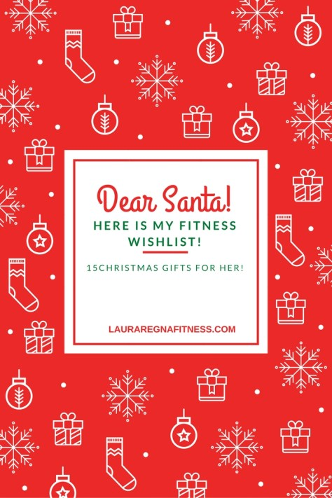 Looking for the perfect Christmas gift for her? Check out my fitness wishlist!-lauraregnafitness.com