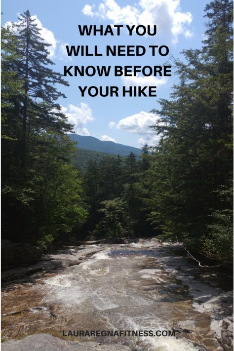 WHAT YOU WILL NEED TO KNOW BEFORE YOUR HIKE-LAURA REGNA FITNESS