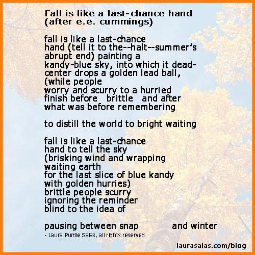 Fall is like a last-chance poem