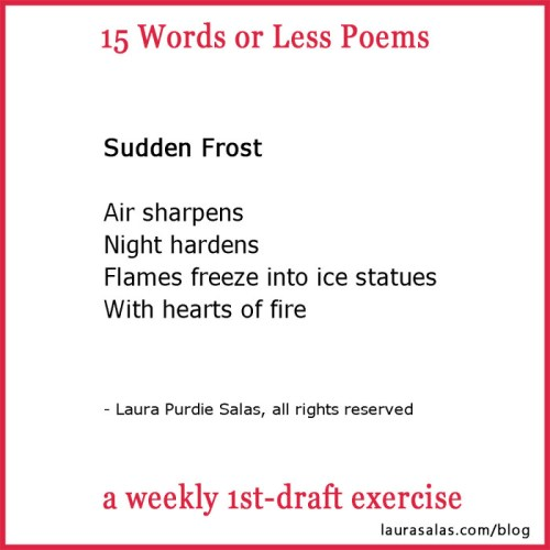 Sudden Frost, a 15 Words or Less poem