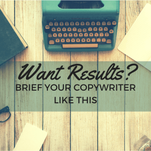 "Image of vintage typewriter on a desk. Text reads: ""want results? brief your copywriter like this"""