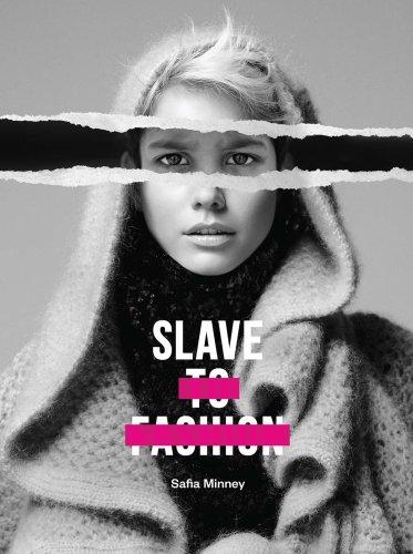 Slave to Fashion