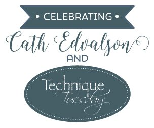 Technique-Tuesday-Cath-Edvalson-Blog-Hop-Graphic