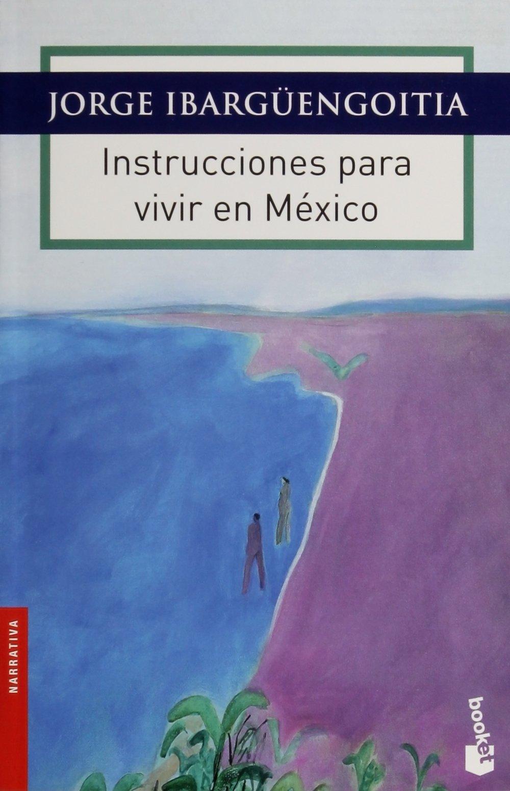 Resultado de imagen para instrucciones para vivir en mexico