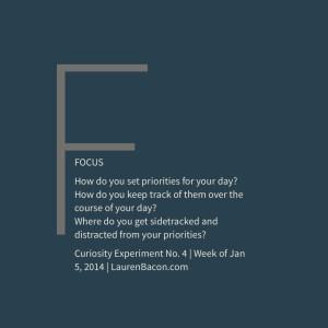 Curiosity Experiment: Focus