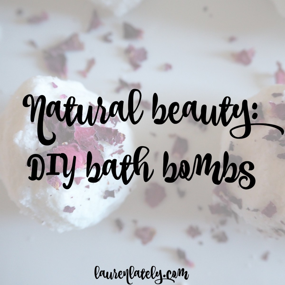 Natural beauty: DIY bath bombs