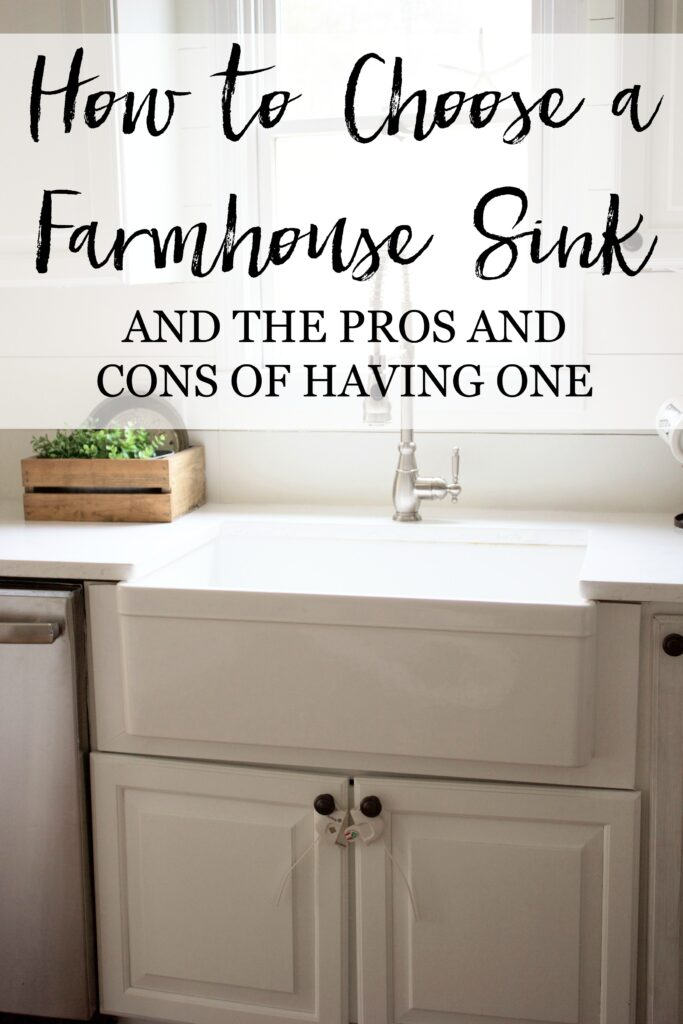 Bookmark This! How to choose a farmhouse sink and the pros and cons of having one!