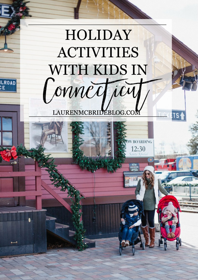 Life and style blogger Lauren McBride shares Holiday Activities with Kids in Connecticut that are perfect for creating traditions with this season!