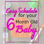 Scheduling your baby: 6 months old