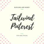 Using Tailwind to Grow your Business through Pinterest