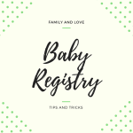 11 Baby Registry Must Haves