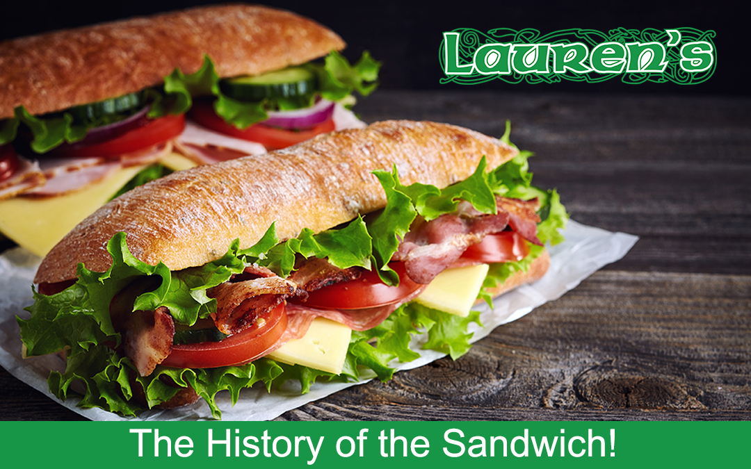 The History of the Sandwich!