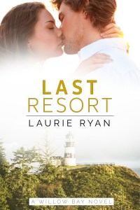 Last Resort, book 1 of Willow Bay