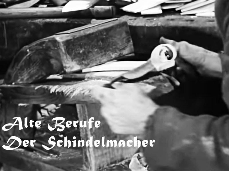Alte Berufe: Der Schindelmacher