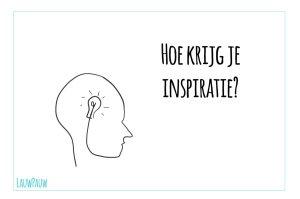 Inspiratie opdoen en een goed idee bedenken….. hoe doe je dat?