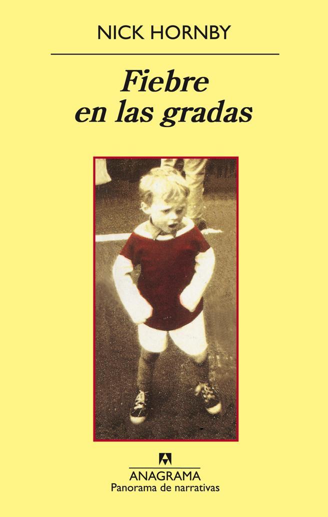 La portada del libro 'Fiebre en las gradas' de Nick Hornby (19,90 euros)