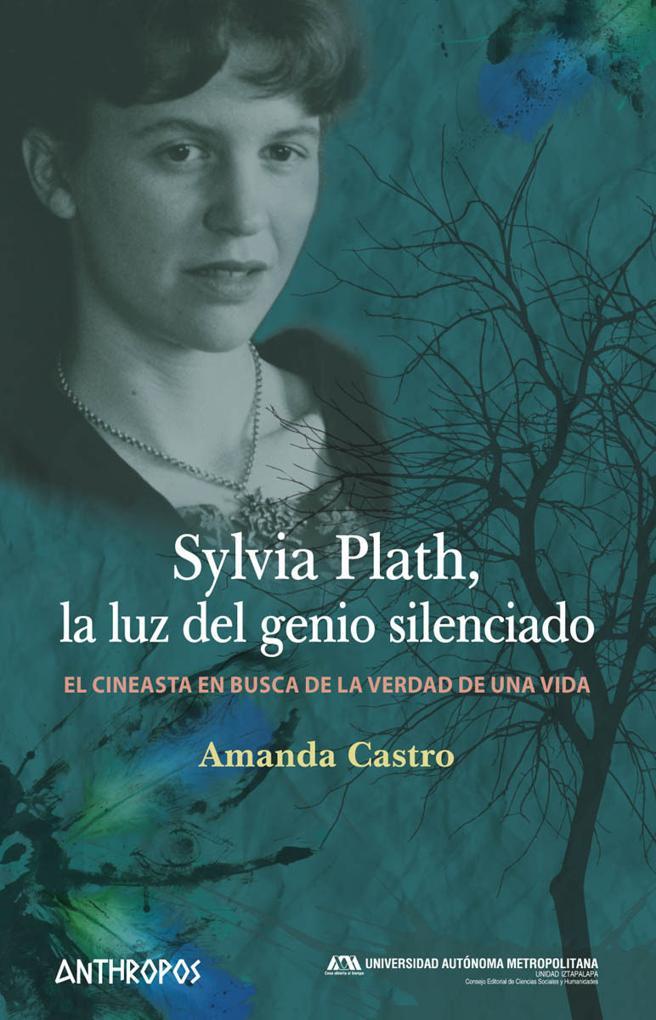 Portada de 'Sylvia Plath, La luz del genio silenciado'