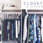 Closet Tour + Organization 2016
