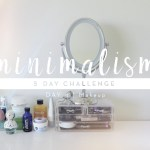 5 Days to Minimalism Challenge | Day 4
