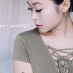 Do you feel pretty?