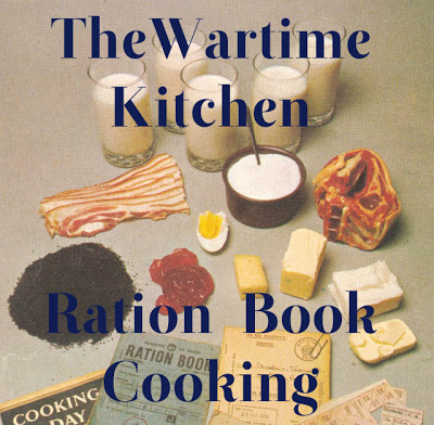 The Wartime Kitchen: Living of Rations with Ration Book Cooking