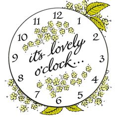 It's Lovely o'clock