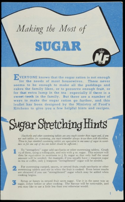 "The Ministry of Food leaflet 21, ""Making the Most of Sugar"" from December 1946."