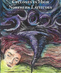"cover for ""Cyclones in High Northern Latitudes"""