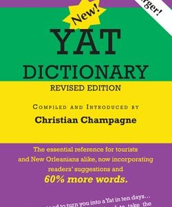 The New Yat Dictionary, Revised Edition