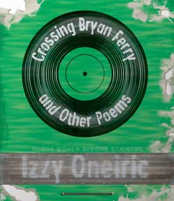 Crossing Bryan Ferry and Other Poems