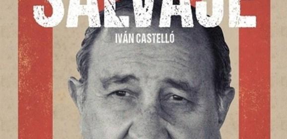 Salvaje, de Iván Castelló
