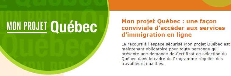 C'est parti pour mon projet Québec !