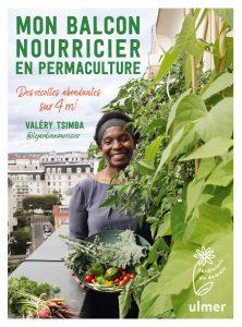 Créer son potager sur son balcon - livre de Valéry Tsimba - mon balcon nourricier