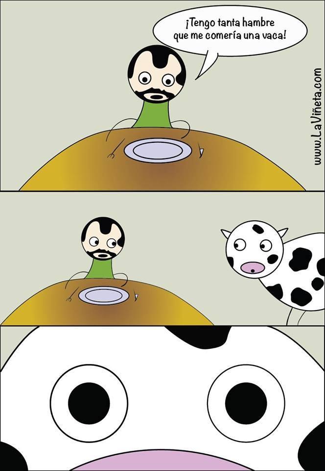 Me comería una vaca