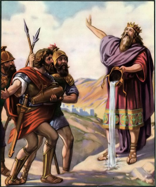 David refuses the water his mighty men brought him II Samuel 23:15-17