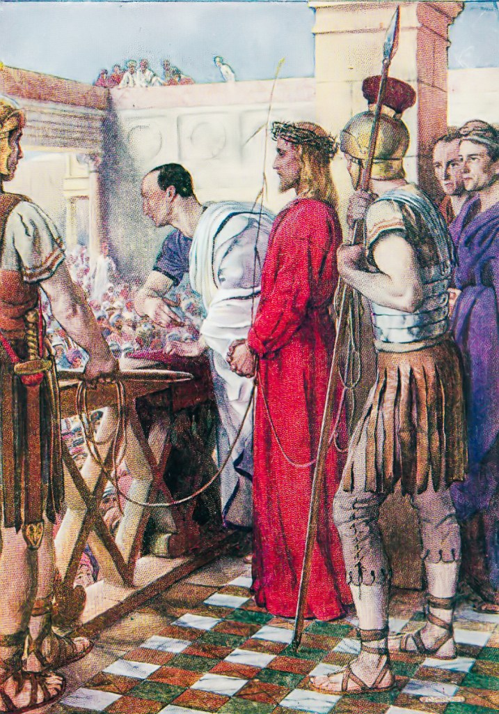 """Pilate calls out """"Behold your king"""" (John 19:14)"""