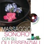 Massaggio sonoro con gli oli essenziali | Mauro Pedone